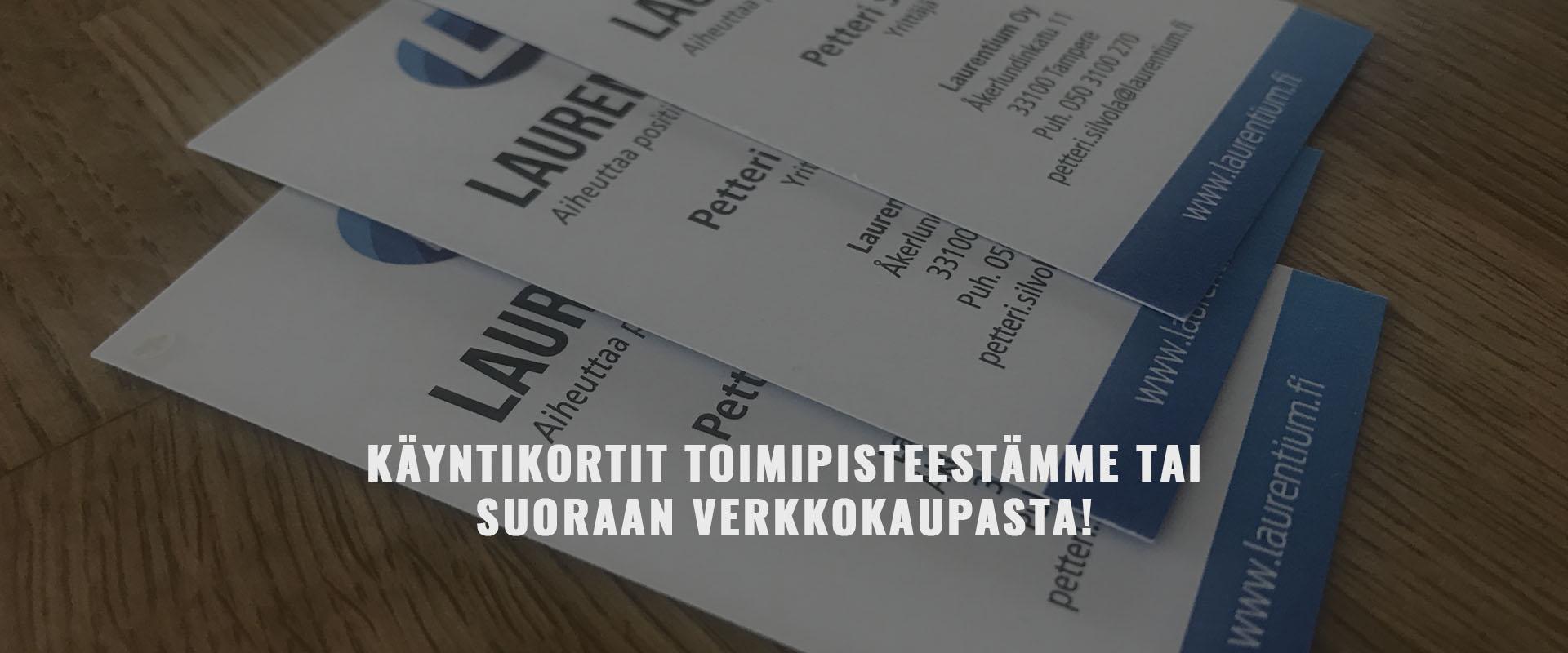 Käyntikortit Tampereen toimipisteestä tai verkkokaupasta |Toiprint Oy